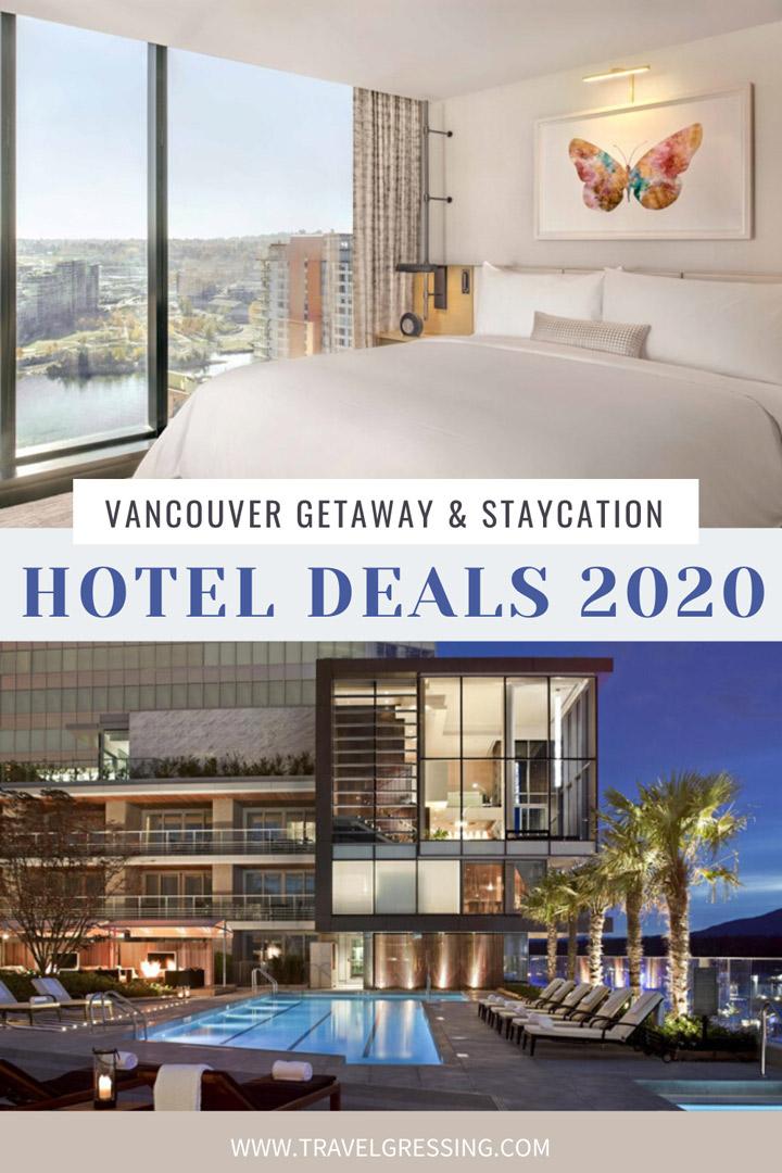 Metro Vancouver Hotel Deals 2020 | Staycation & Getaway