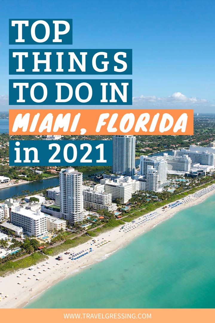 Top Things to do Miami in 2021