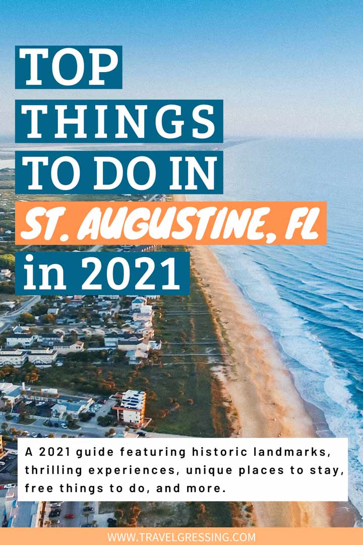 top things to do st augustine florida 2021 guide